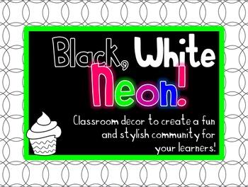 Black, White & Neon Classroom Decor - Cupcake Theme