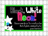 Black, White & Neon Classroom Decor - Stars