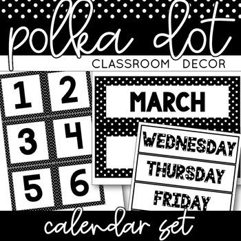 Calendar Set   Black and White Polka Dot Classroom Decor