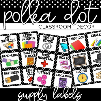 Supply Labels | Black and White Polka Dot Classroom Decor