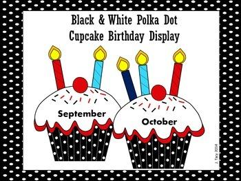 Black & White Polka Dot Cupcake Birthday Display