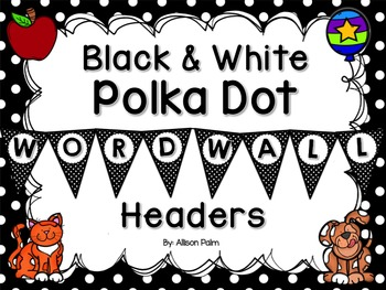 Black & White Polka Dot Word Wall Headers