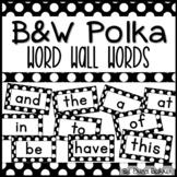 Black & White Polka Dot Word Wall Words