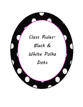 Black & White Polka Dot circles CLASS RULES letters-Hot Pi