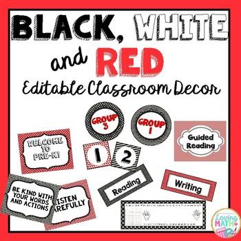 Black White Red Classroom Decor - EDITABLE
