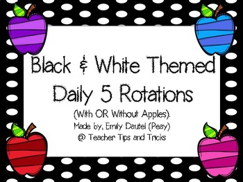 Black & White Themed Daily 5 Posters *** With OR Without Apples***