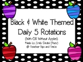 Black & White Themed Daily 5 Posters *** With OR Without A