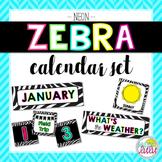 Neon Zebra Classroom Calendar Set