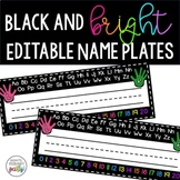 EDITABLE Black, White, and Brights Name Plates
