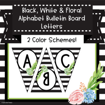 Black, White and Floral Alphabet Bulletin Board Letters