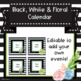 Black, White and Floral Calendar Set - Editable