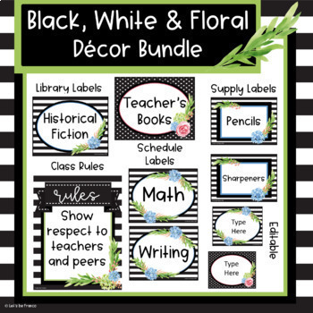 Black, White and Floral Classroom Decor Bundle