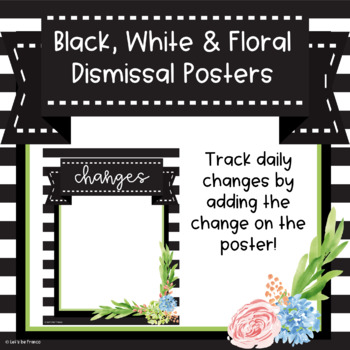 Black, White and Floral Dismissal Posters - Editable