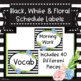 Black, White and Floral Schedule Labels