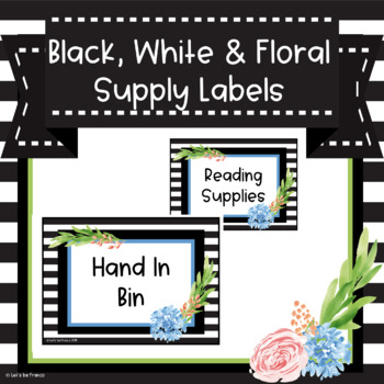 Black, White and Floral Supply Labels - Editable