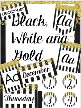 Black, White and Gold Classroom Theme
