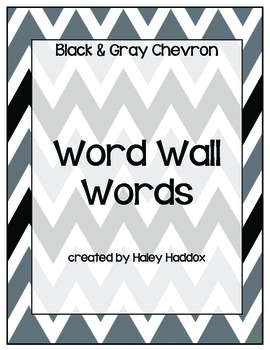 Black, White and Gray Chevron Word Wall Words