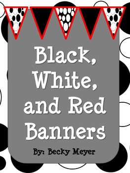 Black, White, and Red Pennant Banner