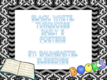Black, White and Turquoise Daily 5
