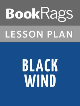 Black Wind Lesson Plans