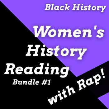 Black Women in History Reading Comprehension Passage Activities Using Rap Songs
