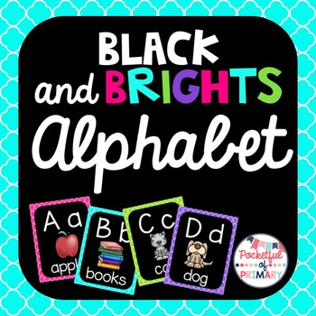 Black and BRIGHTS Alphabet Posters