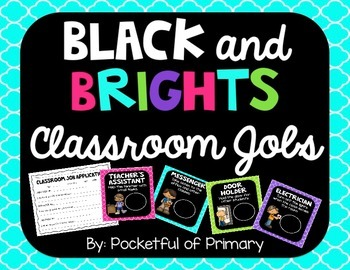 Black and BRIGHTS Classroom Jobs
