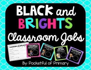 Black and BRIGHTS Classroom Jobs
