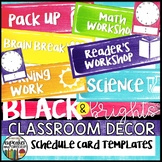 Black and Brights Classroom Decor Schedule Card Templates