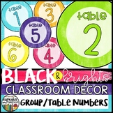 Black and Brights Classroom Decor Table and Group Numbers