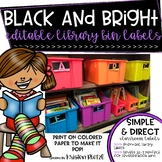 Black and Brights Editable Library Labels