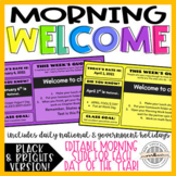 Black and Brights Morning Welcome Slides