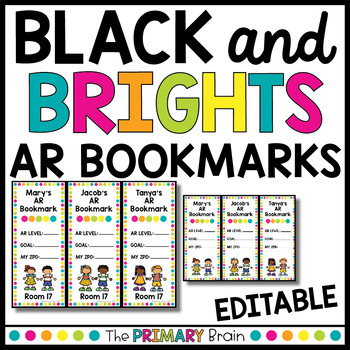 Black and Brights Themed Accelerated Reader EDITABLE Classroom Bookmarks