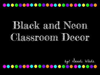 Black and Neon Classroom Decor