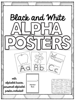 Black and White Alpha posters with alphabet tracer and per