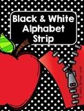 Black and White Alphabet Strip Full and Mini