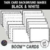 Black and White Backgrounds for digital task cards - Boom Cards™