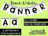 Black and White Banner