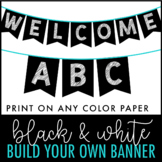 Black and White Banner | Letter Pennants | Build Your Own Banner