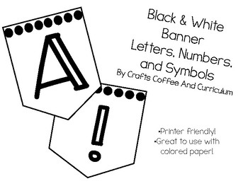 Black and White Banner Letters, Numbers, and Symbols
