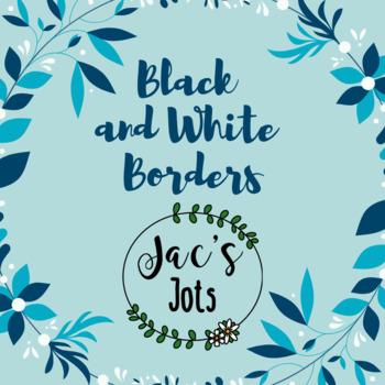 Black and White Borders/Frames