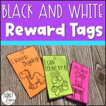 Black and White Brag Tags for Classroom Rewards and Motivation