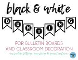 Black and White Bulletin Board Banner Letters