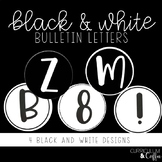 Black and White Bulletin Letters