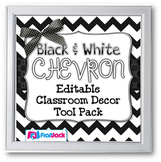 Black and White CHEVRON Editable Classroom Decor Tool Pack