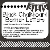 Black and White Chalkboard Banner Letters