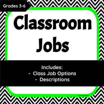 Black and White Chevron Upper Elementary Classroom Jobs (Editable)