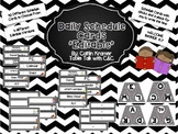 Daily Schedule Cards (Black and White Chevron) with welcome banner (editable)