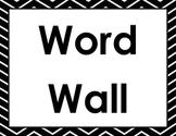 Black and White Chevron Kindergarten Word Wall