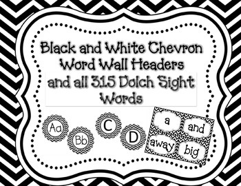 Black and White Chevron Word Wall Headers and all 315 Dolch Sight Words